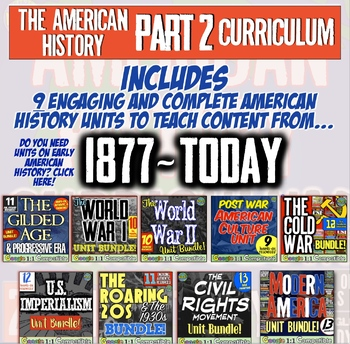 American History Curriculum | US History Part 2 | 1877-2018 Full Curriculum