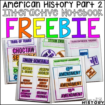 American History Part 2 Interactive Notebook and Graphic Organizers Freebie