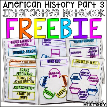 American History Part 3 Interactive Notebook and Graphic Organizers Freebie