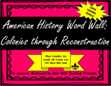 American History Word Wall--Colonies through Reconstruction Super Bundle