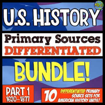American History Primary Source Bundle! Differentiated Warmups from 1609-1877!