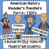 American History Reader's Theaters- Part A (1700's) Bundle