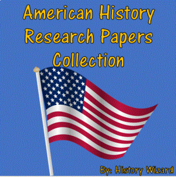American History Research Papers Collection