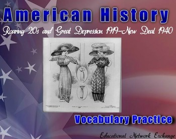 American History: Roaring 20s - Great Depression 1919-New Deal 1940-Vocabulary