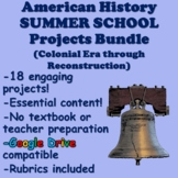 US History Summer School Projects (13 Colonies through Reconstruction)