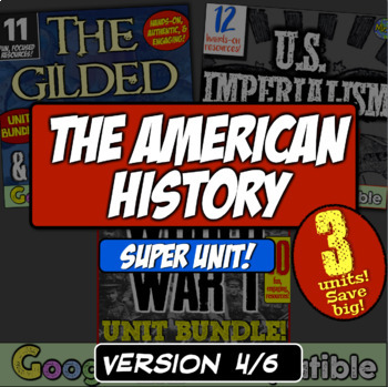 American History Super Unit - Version 4/4: (1877-1989) 4 Units! Save Big!
