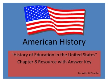 "American History Test ""History of Education in the United States"""