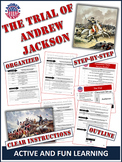 Andrew Jackson - Hero or Villain?  Students Put Andrew Jackson on Trial!