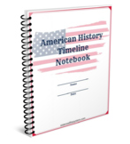 American History Timeline Notebook
