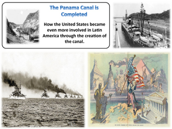 The Panama Canal & Latin America Unit - American History - Turning Points