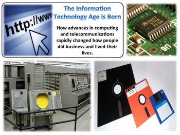 The Information Technology Revolution - American History - Turning Points