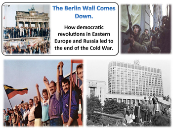 The End of the Cold War Unit - Turning Points