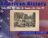 American History: Western Frontier 1877, Segregation 1917-Vocabulary Practice