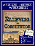 American History Worksheets -- Ratifying the Constitution Worksheet