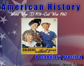 American History: World War II 1931-Cold War 1960-Vocabula