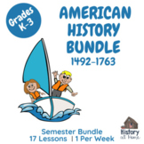 American History for Elementary Students Semester Bundle 1