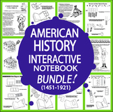 U.S. History ULTIMATE Interactive Notebook Bundle American History (1451-1921)