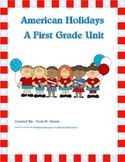 American Holidays: A First Grade Unit
