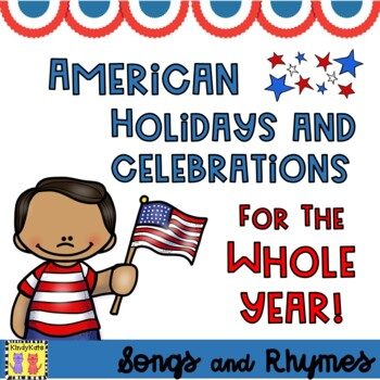 American Holidays and Celebrations: Songs & Rhymes for the Whole Year