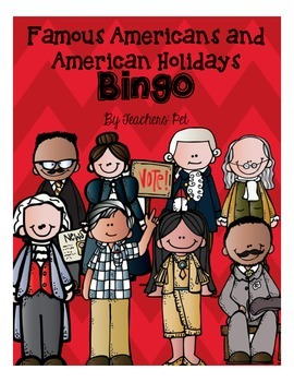 American Holidays and Famous Americans Bingo