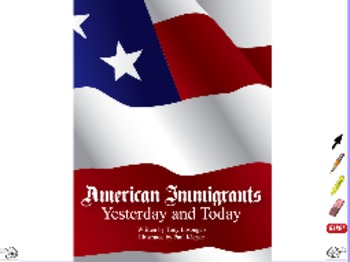 American Immigrants Yesterday and Today - ActivInspire Flipchart