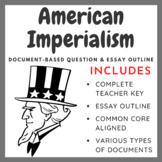 American Imperialism DBQ and DBQ Essay Organizer