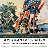 American Imperialism Document Analysis for Groups or Individuals