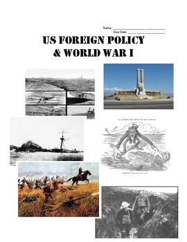American Imperialism, Foreign Policy and WW I HW Packet