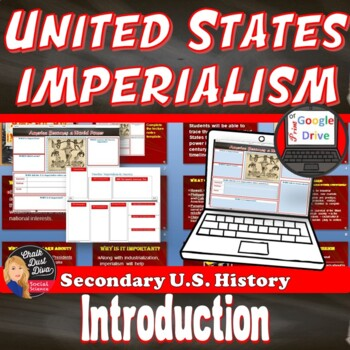 American Imperialism Introduction Lecture & Timeline Activity