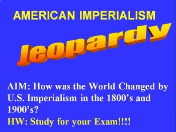 Editable Jeopardy Review:American Imperialism