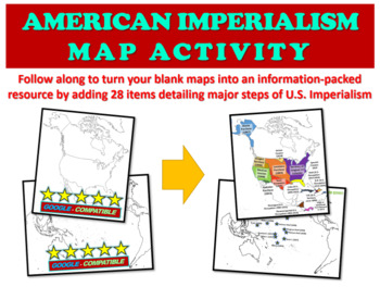 American Imperialism Mapping Activity - Fun, Engaging 25-slide follow-along PPT