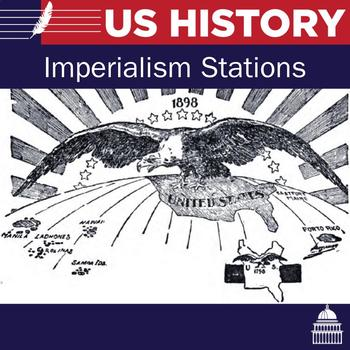 United States Imperialism Stations Lesson