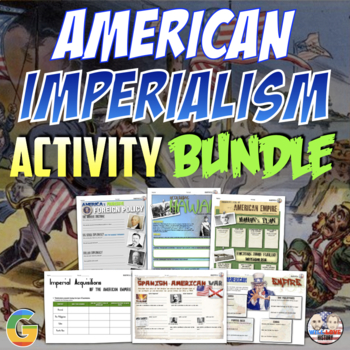 American Imperialism Unit Activity Bundle (Activities Only)