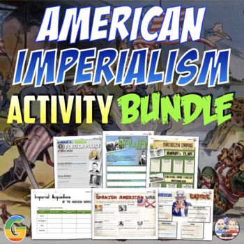 American Imperialism Unit Activity Bundle
