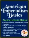 American Imperialism Worksheets -- Set 1: Motives, Alaska, Hawaii, Mahan