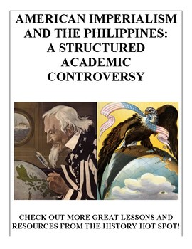 American Imperialism and the Philippines: A Structured Academic Controversy