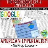American Imperialism, the Progressive Era; Distance Learni