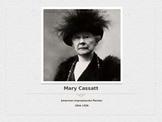 American Impressionist Artist Mary Cassatt
