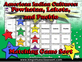 American Indian Cultures: Powhatan, Lakota, and Pueblo Matching Game Sort