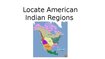 American Indian Region Locate PowerPoint Game, 3rd GSE