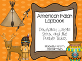 American Indians Lapbook - Powhatan, Lakota Sioux, and Pueblo