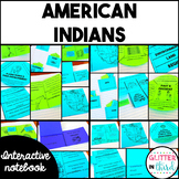 American Indians / Native Americans Social Studies Interactive Notebook
