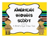 Native American Indians Scoot!