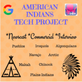American Indians Technology Project: Newscast, Commercial, or Interview