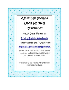 American Indians Used Natural Resources