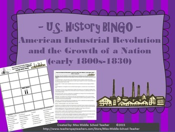American Industrial Revolution and the Growth of a Nation BINGO (1800-1830)