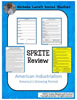 American Industrialism SPRITE Social Studies Graphic Organizer