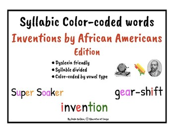 African American Inventions Edition:Dyslexia Friendly Phonetic Words by Syllable