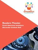American Inventor: Alexander Graham Bell- Readers Theatre Social Studies