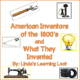 American Inventors of the 1800s and What They Invented Boo